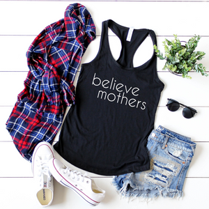 FITTED TANK + BELIEVE MOTHERS