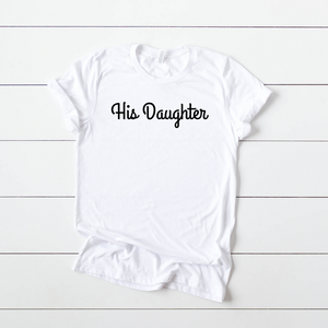 T-SHIRT + HIS DAUGHTER