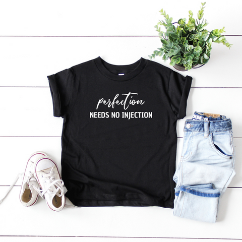 TODDLER + PERFECTION NEEDS NO INJECTION