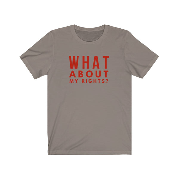 T-SHIRT + MY RIGHTS?