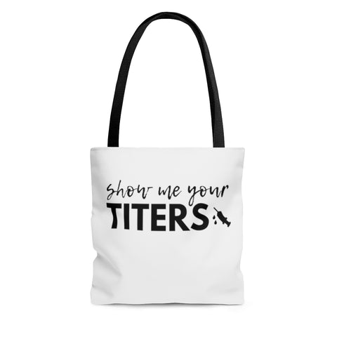 TOTE + TITERS
