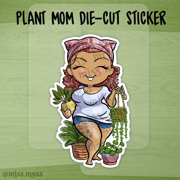 Plant Mom Die-Cut Sticker - Miss Moss Gifts