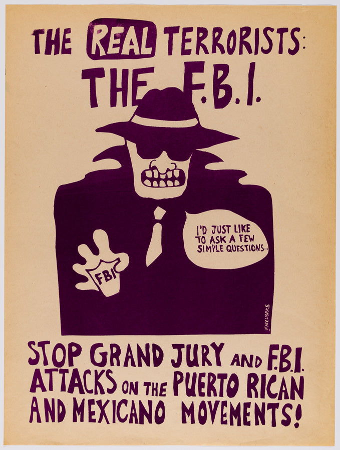 The Real Terrorists: The F.B.I. - Fireworks Graphics Collective - c.1980