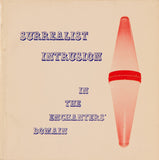 Surrealist Intrusion in the Enchanters' Domain [Softcover - Out of Print]