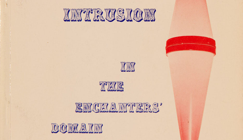 Surrealist Intrusion in the Enchanters' Domain