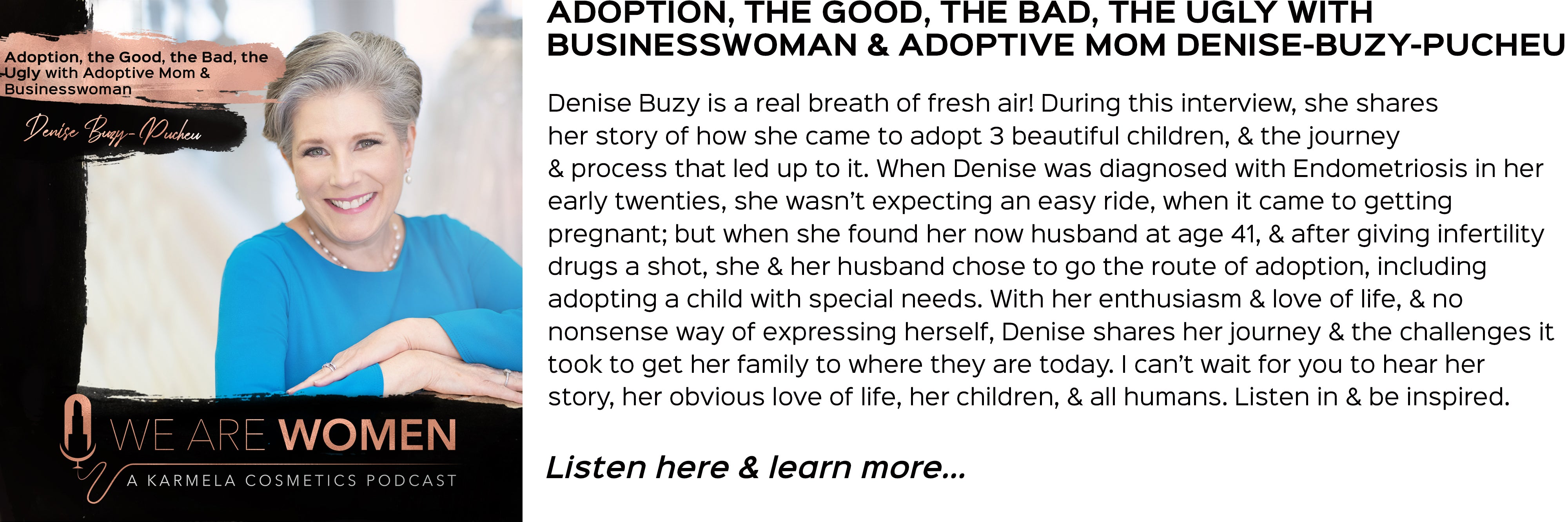 Denise Buzy, Adoption the good, the bad, and the ugly