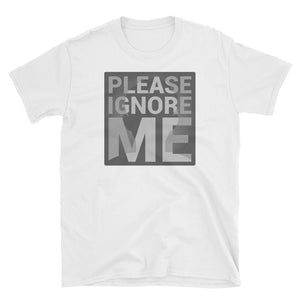 Please Ignore Me: Men's T-Shirt