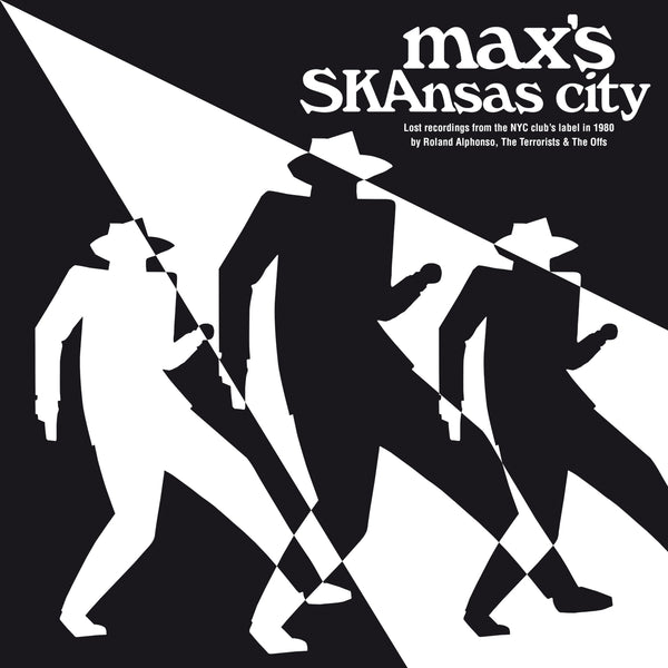 Roland Alphonso, The Terrorists, The Offs - 'Max's SKAnsas City' CD