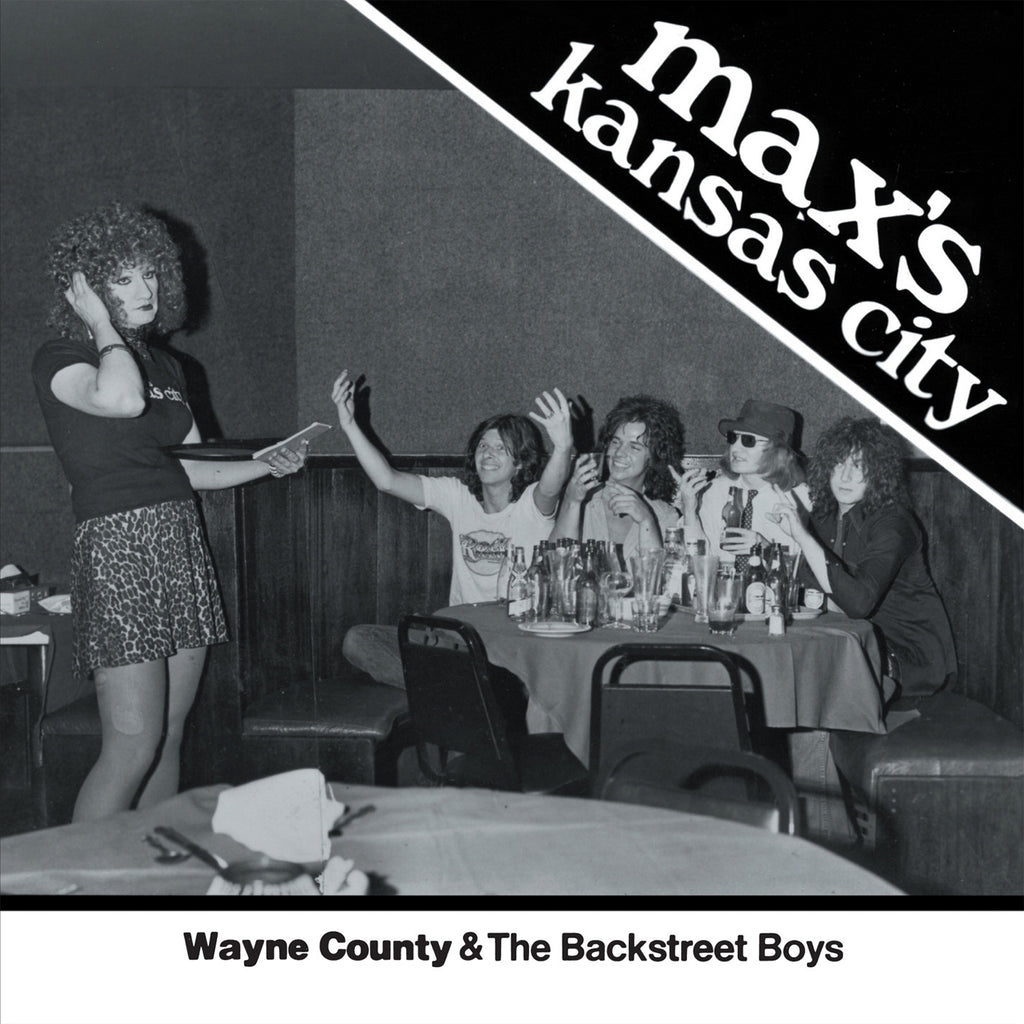 "Wayne County & The Backstreet Boys - 'Max's Kansas City 1976' 7"" single (ltd white vinyl)"
