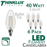 Thinklux Filament Candelabra LED Light Bulb - 4.5 Watts - 40 Watt Equal - Dimmable - E12 Base - Bullet Tip - 6 Pack
