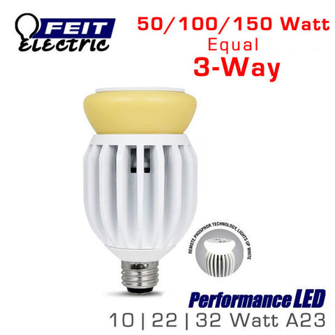FEIT PerformanceLED A23 3-Way - 32 Watts - 800/1600/2200 Lumens - 50/100/150 Watt Equal