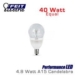 FEIT PerformanceLED A15 - 4.8 Watt - 300 Lumens - 40 Watt Equal - E12