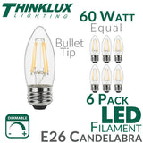 Thinklux Filament Candelabra LED Light Bulb - 5 Watts - 60 Watt Equal - Dimmable - E26 Base - Bullet Tip - 6 Pack