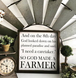 God Made A Farmer Sign