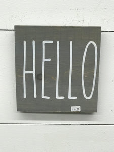 Hello Unframed Sign