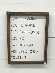 I will buy you Arthur's & touch your butt Sign