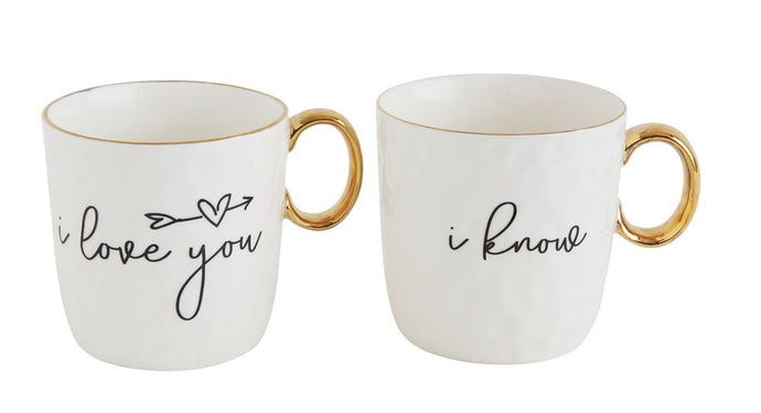 I love you & I know Mugs - Choose from two styles!