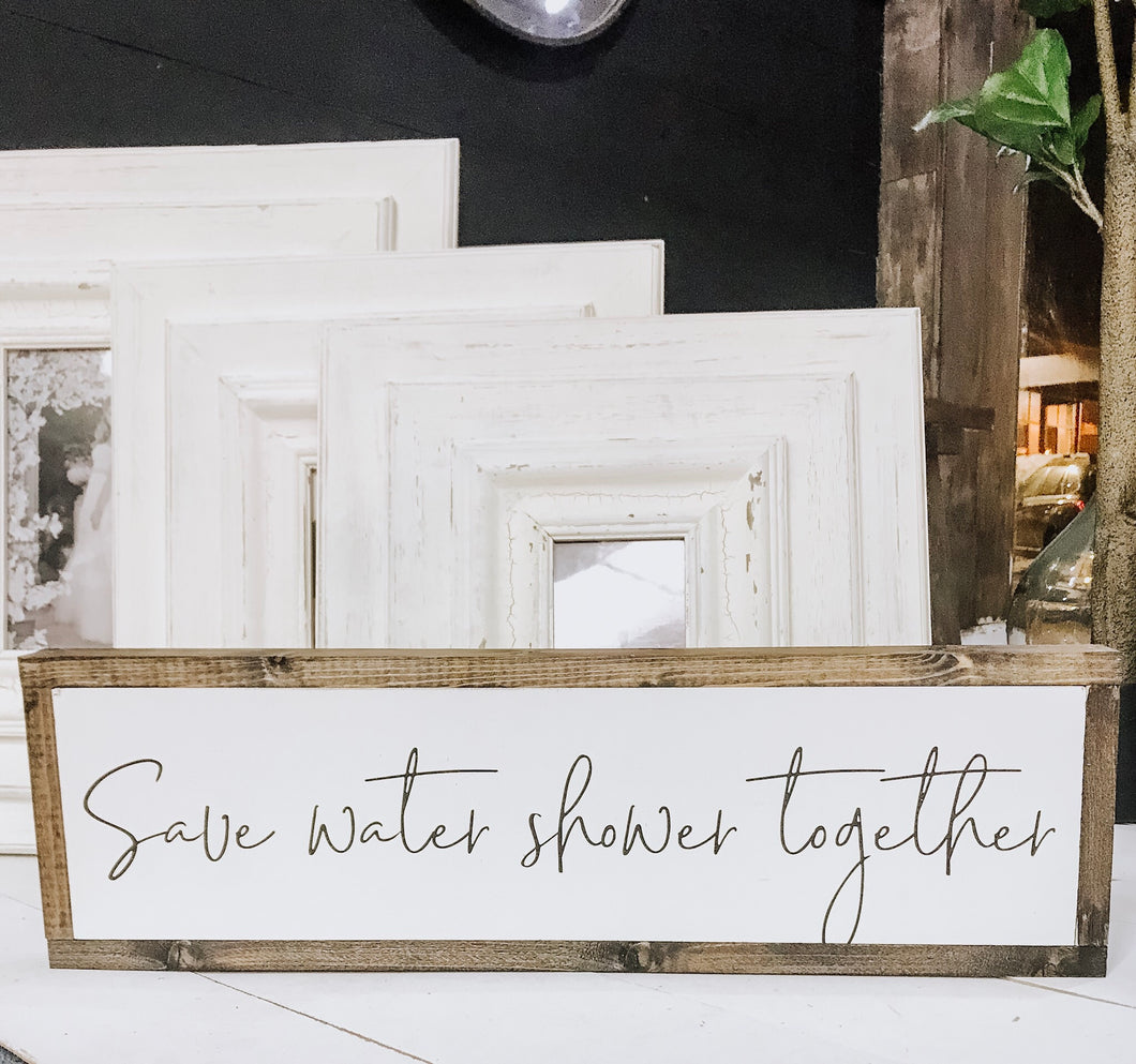 Save Water, Shower Together Sign