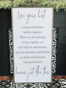 Love Grows Best - Vertical Sign