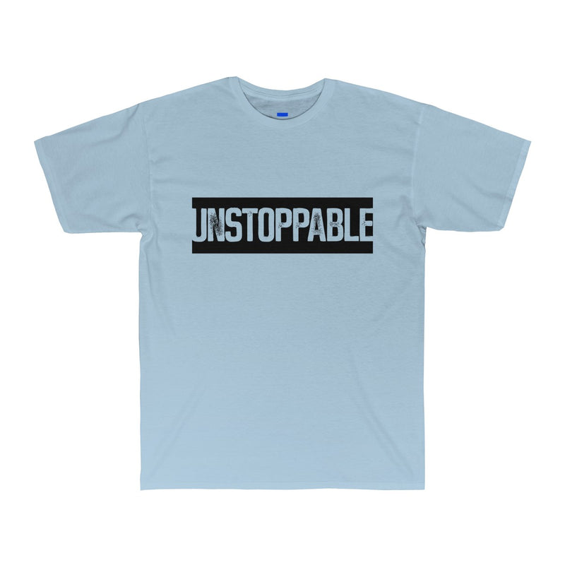 Unstoppable Men's shirt.