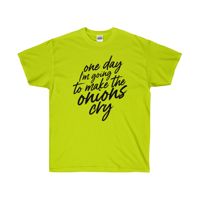 Make Onions Cry! Unisex Ultra Cotton Tee