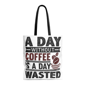 A Day without coffee Tote Bag