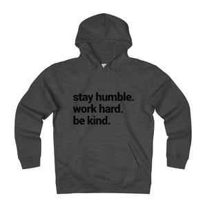 Stay Humble Heavyweight Fleece Hoodie