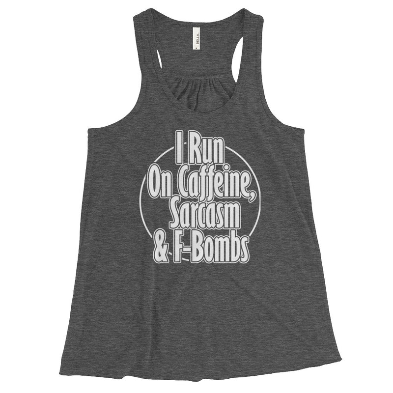 Sarcasm and Fbombs Flowy Racerback Tank
