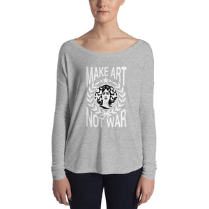 Make Art not war Ladies' Long Sleeve Tee