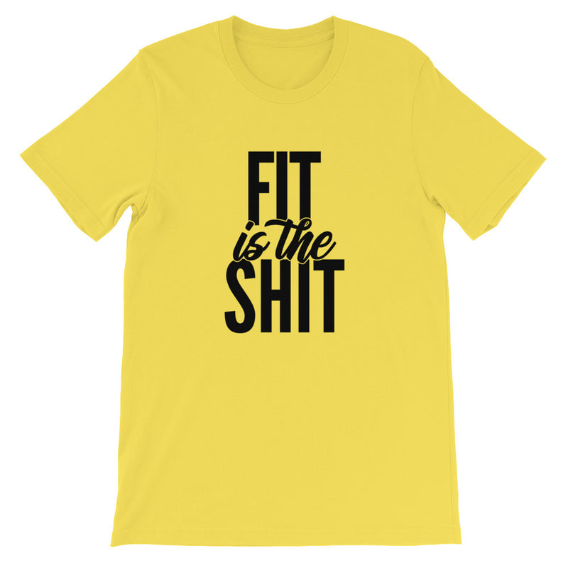 Fit Is the Shit Shirt