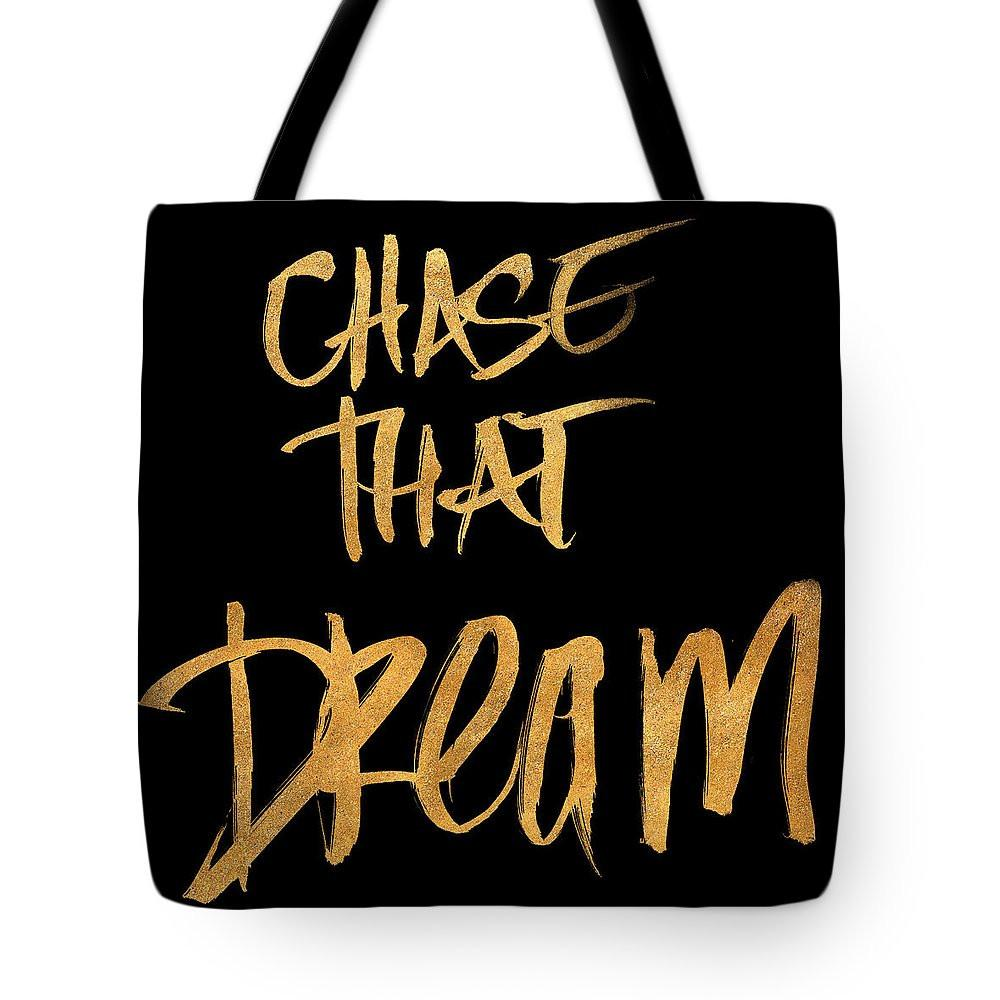 Chase That Dream Tote Bag