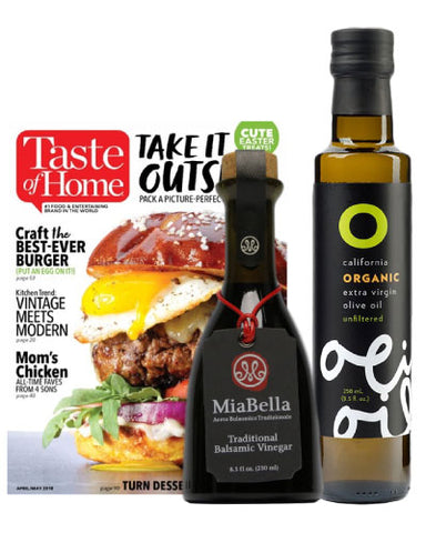 O Olive Oil Organic Extra Virgin Olive Oil + MiaBella Balsamic Vinegar (BONUS Taste of Home Magazine 1 Year Subscription)