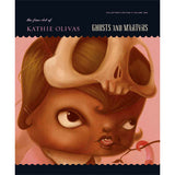 Kathie Olivas and Brandt Peters Ghosts and Martyrs Book