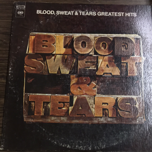 Blood, Sweat, and Tears Greatest Hits LP