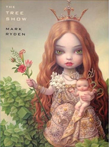 "Mark Ryden ""The Tree Show"" (Hardcover) Book"