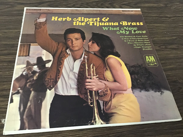 Herb Albert & the Tijuana Brass What Now My Love LP