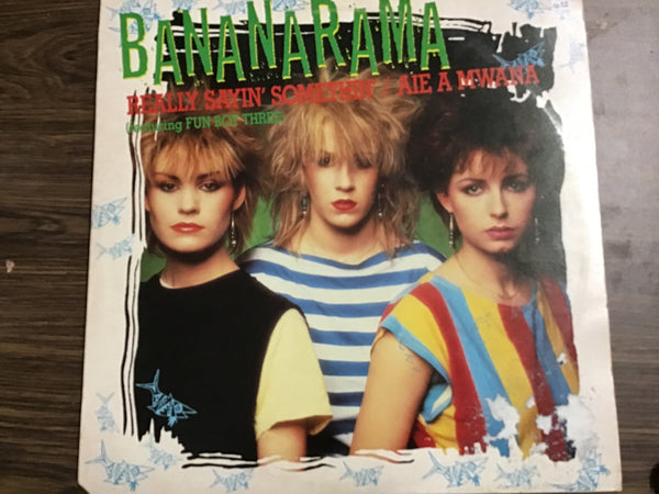 Bananarama Really Sayin Somethin' / Aie a Mwana 12""