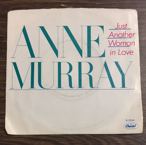 Anne Murray Just another Woman in Love 45