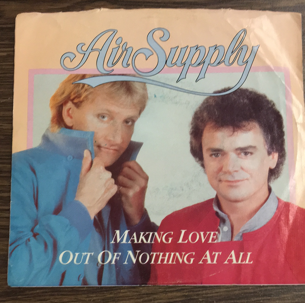 Air Supply Making Love out of Nothing at all 45