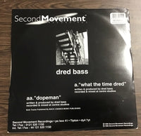 Dredbass - What the time dred & Dopeman 12""