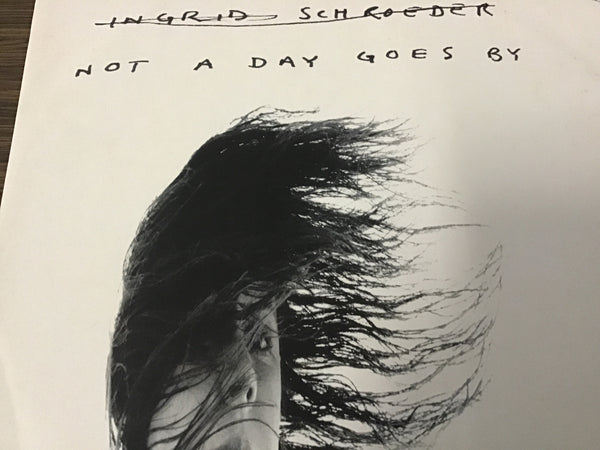 Ingrid Schroeder Not a day goes by 12""