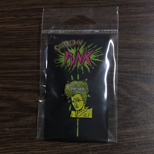 Covered in Punk Shatner Enamel Pin