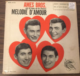 Ames Bros. Melodie D'Amour 45