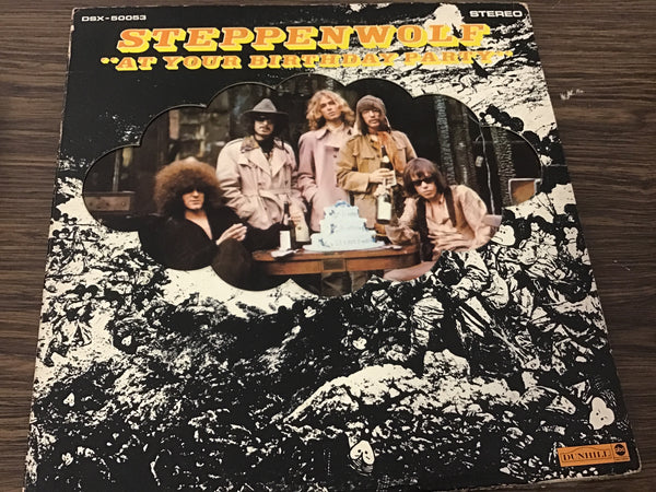 Steppenwolf At your Birthday Party LP