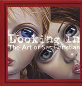 LOOKING IN: THE ART OF SAS CHRISTIAN (HARDCOVER)