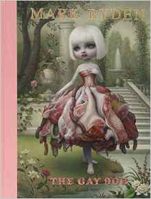 Mark Ryden Tht Gay 90's Hardcover Book