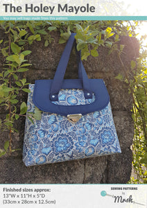 Holey Mayole - Sewing by Mrs H Bag Pattern Front