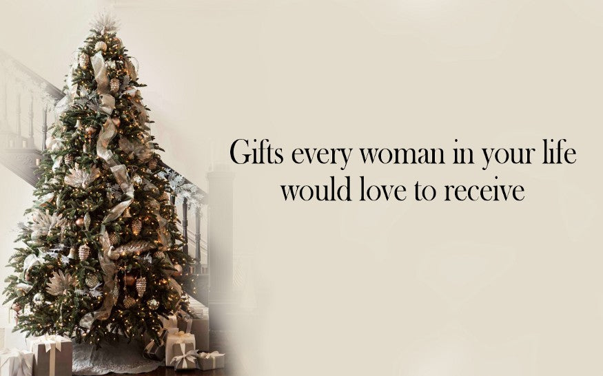 Gifts every woman in your life would love to receive