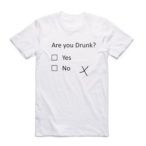The Are You Drunk T-Shirt - EconomicShopping