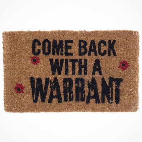 Come Back With A Warrant Coco Doormat - EconomicShopping